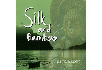 Patricia Spero - Silk And Bamboo - (CD)