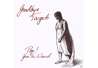 Pop! Goes The Weasel - Goodbye Targets - (CD)