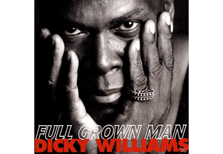 Dicky Williams - Full Grown Man - (CD)