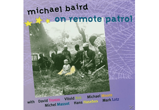 Michael Baird - On Remote Patrol - (CD)