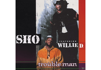 Sho Feat Willie D. - Trouble Man - (CD)