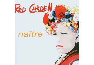 Red Cardell - Naitre - (CD)