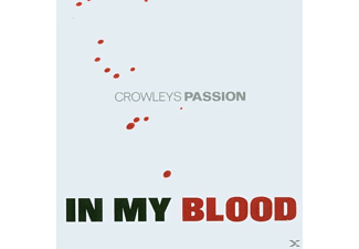 Crowleys Passion - In My Blood - (CD)