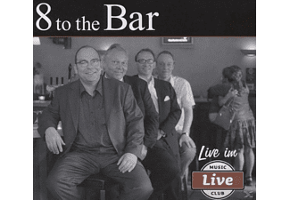 8 To The Bar - Live im Live - (CD)
