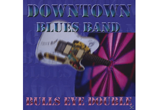 Downtown Blues Band - Bulls Eye Double - (CD)