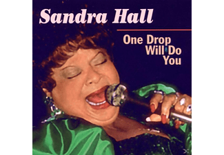 Sra Hall - One Drop Will Do You - (CD)