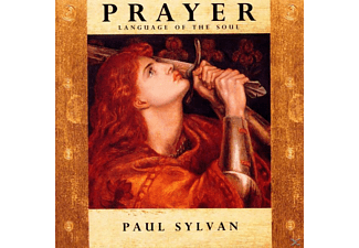 Paul Sylvan - Prayer-Language Of A Soul - (CD)