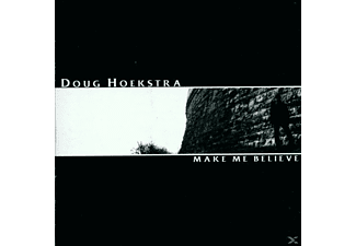 Doug Hoekstra - Make Me Believe - (CD)