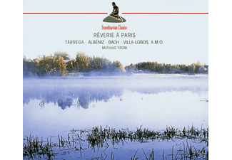 Mathias From - Reverie A Paris (Tarrega/Albeniz/Bach/Villa-Lob) - (CD)
