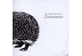 Liebhaber - Zivilisolation - (CD)