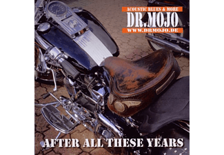 Dr. Mojo, DR.MOJO - After All These Years - (CD)
