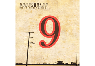 Foursquare - Dial Nine For A Line - (CD)