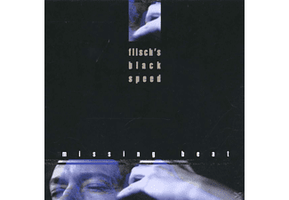 Flisch's Black Speed - Missing Beat - (CD)