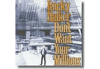 Bucky Halker - DON T WANT YOUR MILLIONS [CD]