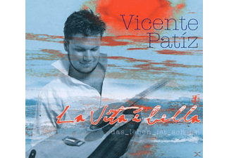 Vicente Patiz - La Vita È Bella - (CD)