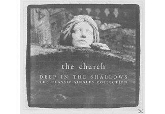 The Church - Deep In The Shallows - (CD)