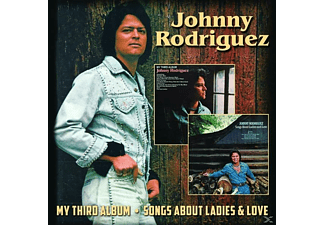 Johnny Rodriguez - My Third Album/Songs About Ladies & Love [CD]