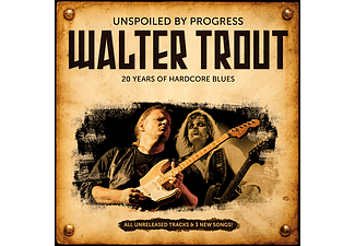 Walter Trout - Unspoiled By Progress - 20th Anniversary Edition (CD)
