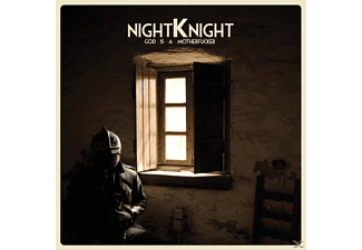 Night Knight -  God Is A Motherfucker [CD]