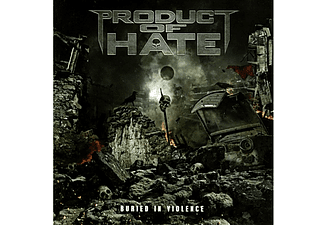 Product Of Hate -  Buried In Violence [CD]