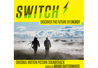 Brian Satterwhite - Switch - Discover The Future of Energy - Original Motion Picture Soundtrack (CD)
