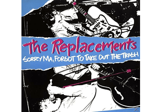 The Replacements - Sorry Ma, Forgot To Take Out The Trash - (Vinyl)