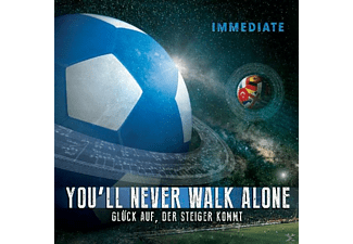 Immediate - You'll Never Walk Alone & Glück Auf, Der Steiger K - (5 Zoll Single CD (2-Track))