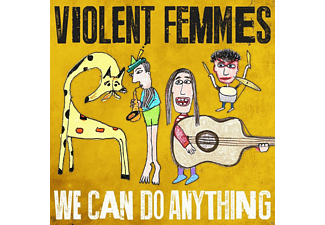 Violent Femmes - We Can Do Anything - (Vinyl)