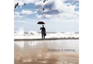 Tony Patterson - Equations Of Meaning - (CD)