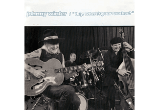 Johnny Winter - Hey,Where's Your Brother? - (CD)