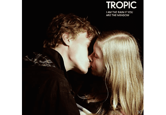 Tropic - I Am The Rain If You Are The Meadow [CD]