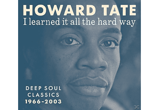 Howard Tate - I Learned It All The Hard Way (Deep Soul Classics) - (CD)
