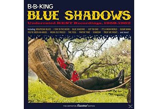 B.B. King - Blue Shadows-Underrated Kent Recordings, 1958 - (CD)