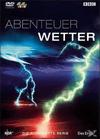 Abenteuer Wetter [DVD]