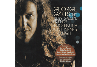 George Gakis Too Much Aint Never Enough CD