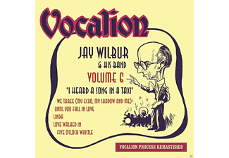 Jay & His Band Wilbur - Vol.6-I Heard A Song In A Taxi - (CD)