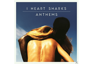 I Heart Sharks - Anthems - (CD)