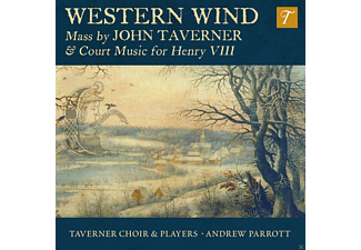 Taverner Choir & Players, Andrew Parrott - Western Wind-Mass+Court Music For Henry Viii - (CD)