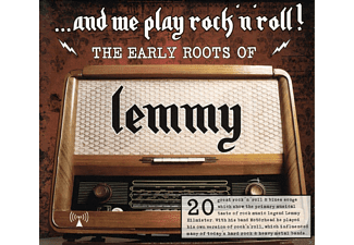 VARIOUS - The Early Roots Of Lemmy ... And We Play Rock 'n' Roll! - (CD)