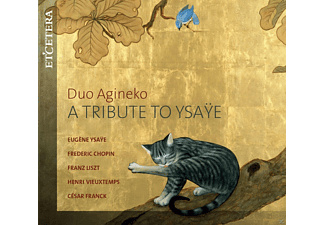 Duo Agineko - A Tribute To Ysaye [CD]