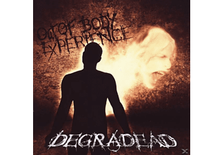 Degradead - Out Of Body Experience. - (CD)