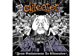 Cliteater - From Enslavement To Cliteration - (CD)