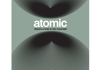Atomic - There's A Hole In The Mountain [CD]