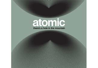 Atomic - There's A Hole In The Mountain - (Vinyl)