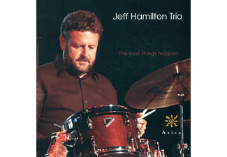 Jeff Trio Hamilton - The Best Things Happen - (CD)
