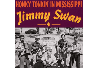 Jimmy Swan - Honky Tonkin  In Mississippi - (CD)