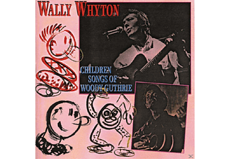 Wally Whyton - Children Songs Of Woody Guthri - (CD)