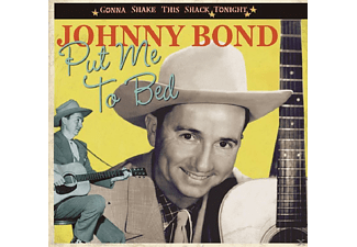 Johnny Bond - Put Me To Bed - (CD)