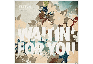 Fetsum - Waitin For You (Remixes) - (Vinyl)