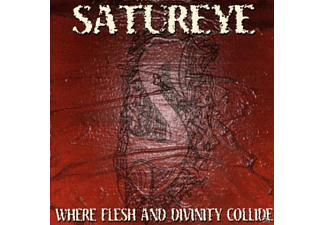 Satureye - Where Flesh & Divinity - (CD)